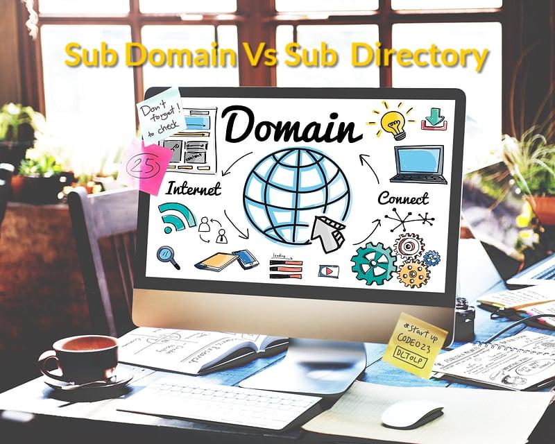 Sub Domain Vs Sub directory อันไหนดีต่อ SEO